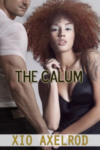 Cover Art for THE CALUM by Xio Axelrod