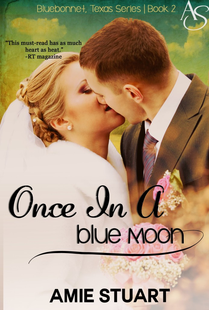 Cover Art for ONCE IN A BLUE MOON by Amie Stuart