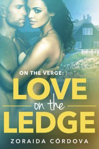 Cover Art for LOVE ON THE LEDGE by Zoraida Córdova