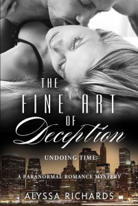 Cover Art for The Fine Art of Deception: Undoing Time by Alyssa Richards