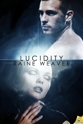 Cover Art for LUCIDITY by Raine Weaver