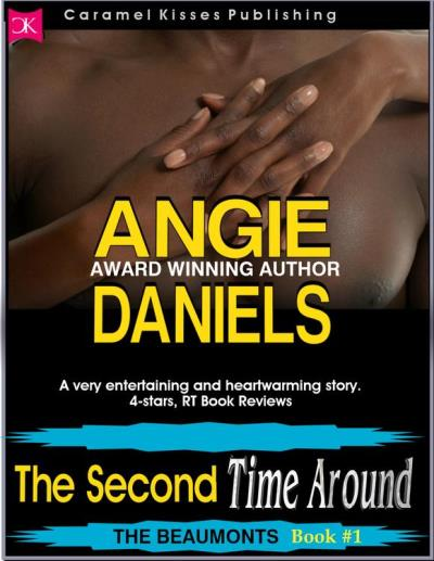 Cover Art for THE SECOND TIME AROUND by Angie Daniels
