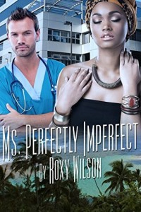 Cover Art for MS. PERFECTLY IMPERFECT by Roxy Wilson