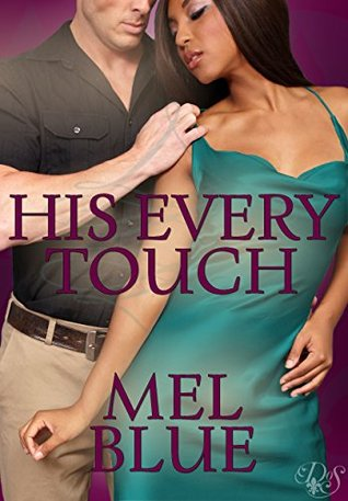 Cover Art for HIS EVERY TOUCH by Mel Blue