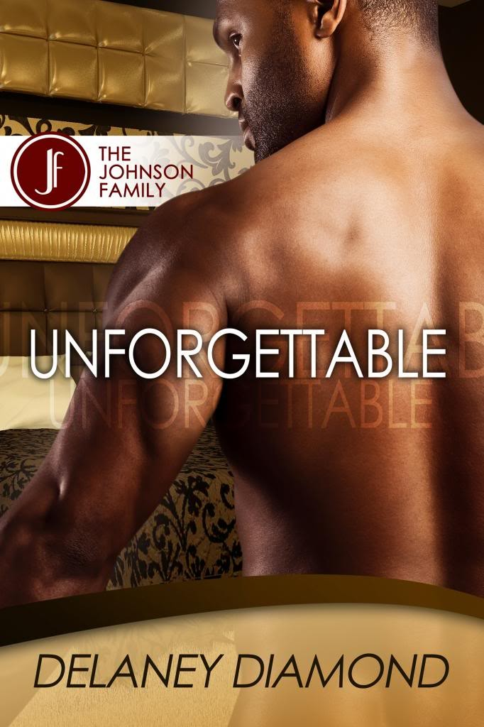 Cover Art for UNFORGETTABLE by Delaney Diamond