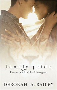 Cover Art for FAMILY PRIDE by Deborah A. Bailey