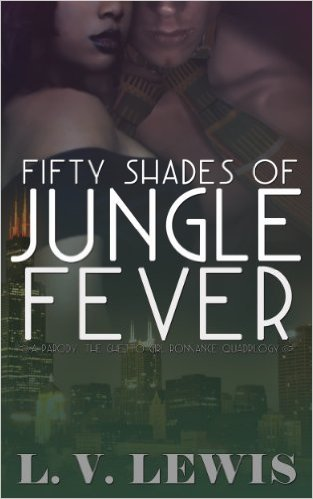 Cover Art for FIFTY SHADES OF JUNGLE FEVER by LV Lewis