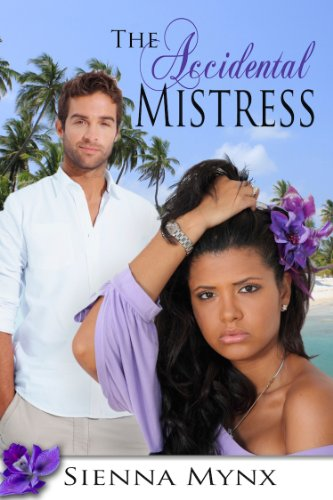 Cover Art for THE ACCIDENTAL MISTRESS by Sienna Mynx