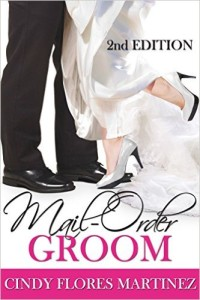 Cover Art for MAIL-ORDER GROOM by Cindy Flores Martinez