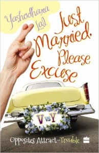 Cover Art for JUST MARRIED, PLEASE EXCUSE by Yashodhara Lal
