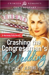 Cover Art for CRASHING THE CONGRESSMAN'S WEDDING by Elley Arden