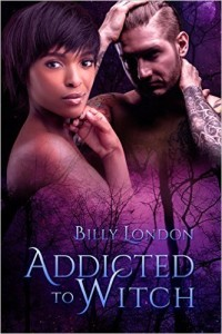 Cover Art for ADDICTED TO WITCH by Billy London