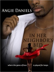Cover Art for IN HER NEIGHBOR'S BED by Angie Daniels