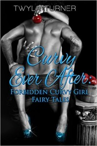 Cover Art for CURVY EVER AFTER by Twyla Turner