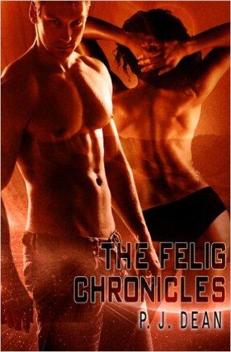 Cover Art for The Felig Chronicles by P. J. Dean