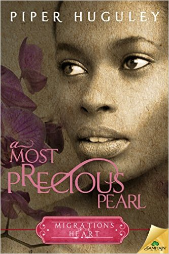 Cover Art for A MOST PRECIOUS PEARL by Piper Huguley