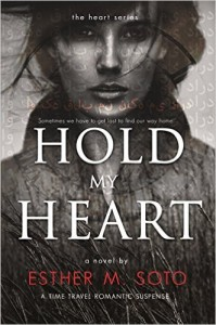 Cover Art for HOLD MY HEART by Esther M. Soto