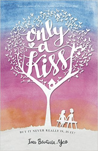 Cover Art for ONLY A KISS by Ines Bautista-Yao
