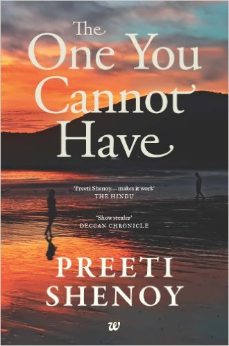 Cover Art for THE ONE YOU CANNOT HAVE by Preeti Shenoy