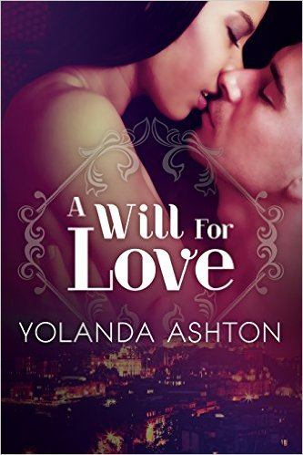 Cover Art for A WILL FOR LOVE by Yolanda Ashton