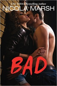 Cover Art for BAD by Nicola Marsh