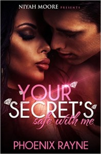 Cover Art for YOUR SECRET'S SAFE WITH ME by Phoenix Rayne