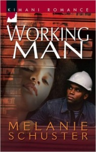 Cover Art for WORKING MAN by Melanie Schuster