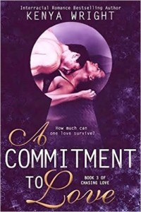 Cover Art for A COMMITMENT TO LOVE by Kenya Wright