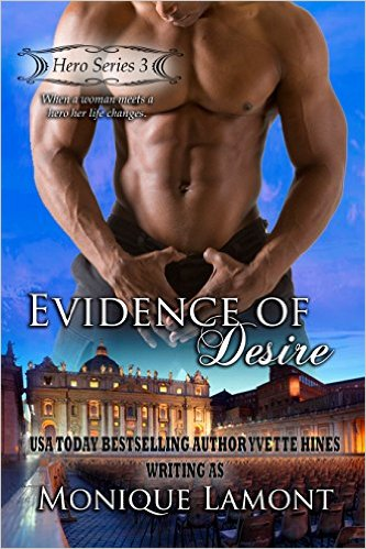 Cover Art for EVIDENCE OF DESIRE by Monique Lamont