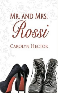 Cover Art for MR. AND MRS. ROSSI by Carolyn Hector