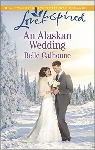 Cover Art for AN ALASKAN WEDDING by Belle Calhoune