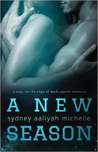 Cover Art for A NEW SEASON by Sydney Aaliyah Michelle