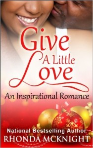 Cover Art for GIVE A LITTLE LOVE by Rhonda McKnight