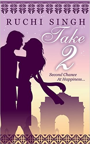 Cover Art for TAKE 2: A SECOND CHANCE AT HAPPINESS by Ruchi Singh