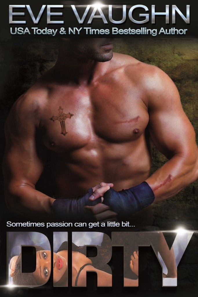 Cover Art for DIRTY by Eve Vaughn