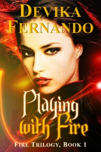 Cover Art for PLAYING WITH FIRE by Devika Fernando