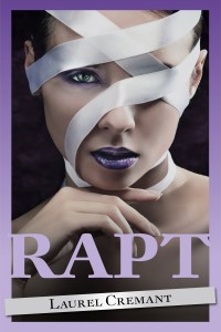 Cover Art for Rapt by Laurel Cremant