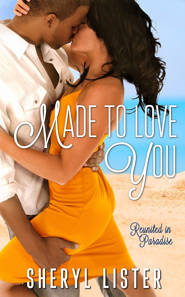 Cover Art for MADE TO LOVE YOU by Sheryl Lister