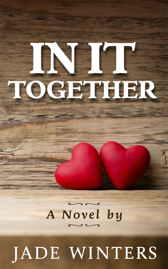 Cover Art for IN IT TOGETHER by Jade Winters