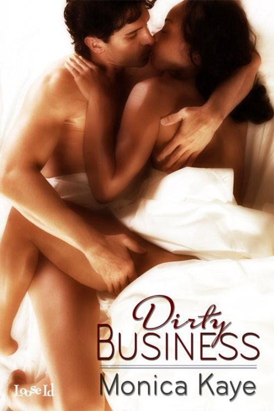 Cover Art for DIRTY BUSINESS by Monica Kaye