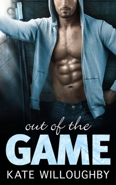 Cover Art for OUT OF THE GAME by Kate Willoughby