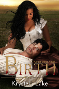 Cover Art for Birth: A First Blood Novel by Krystell Lake
