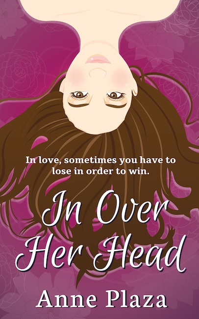 Cover Art for IN OVER HER HEAD by Anne Plaza