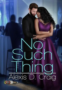 Cover Art for No Such Thing by Alexis Craig