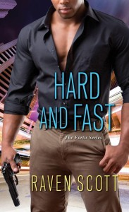 Cover Art for HARD AND FAST by Raven Scott