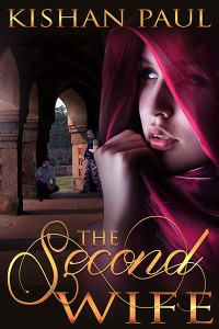 Cover Art for THE SECOND WIFE by Kishan Paul
