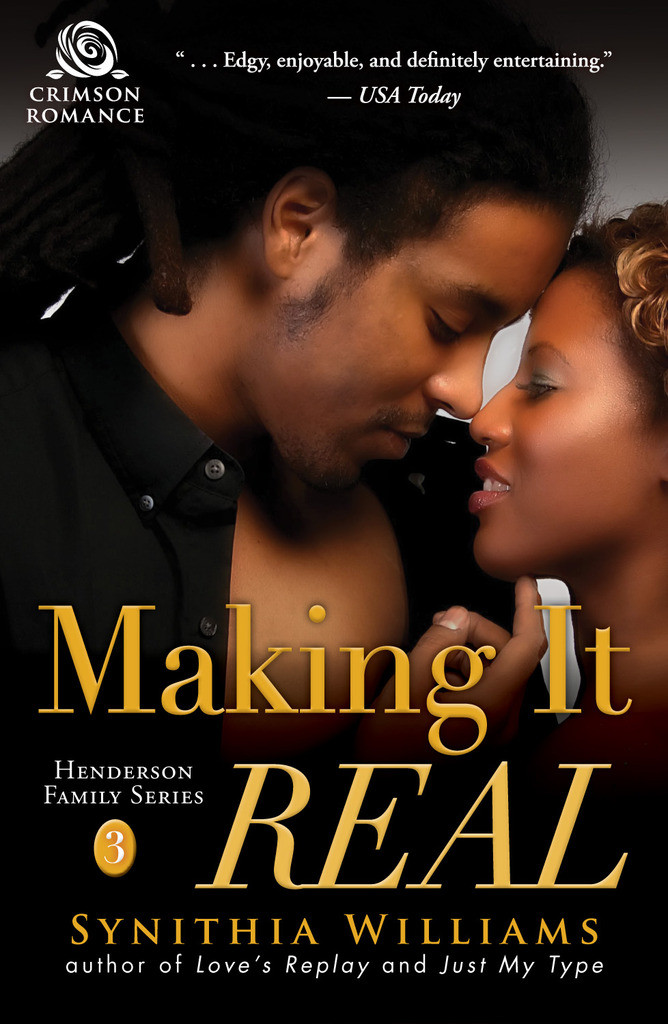 Cover Art for MAKING IT REAL by Synithia Williams