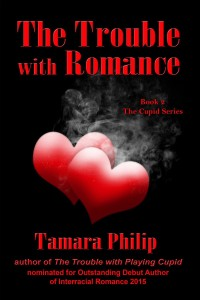 Cover Art for The Trouble with Romance by Tamara Philip