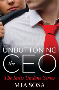 Cover Art for Unbuttoning the CEO by Mia Sosa