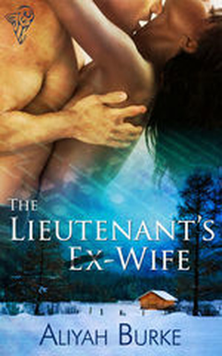 Cover Art for THE LIEUTENANTS EX WIFE by Aliyah Burke